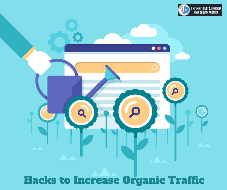 Hacks to Increase Organic Traffic