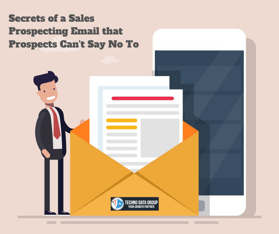 Secrets of a Sales Prospecting Email that Prospects cant say No to